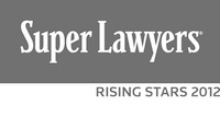 2012 Rising Star by the Southern California Super Lawyers magazine